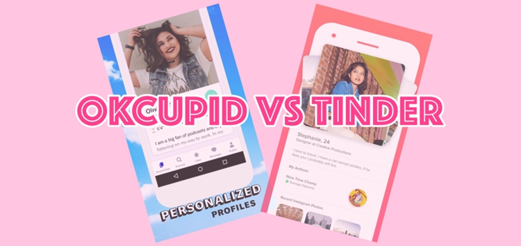 OkCupid vs. Tinder: What's the Best Dating App in 2020