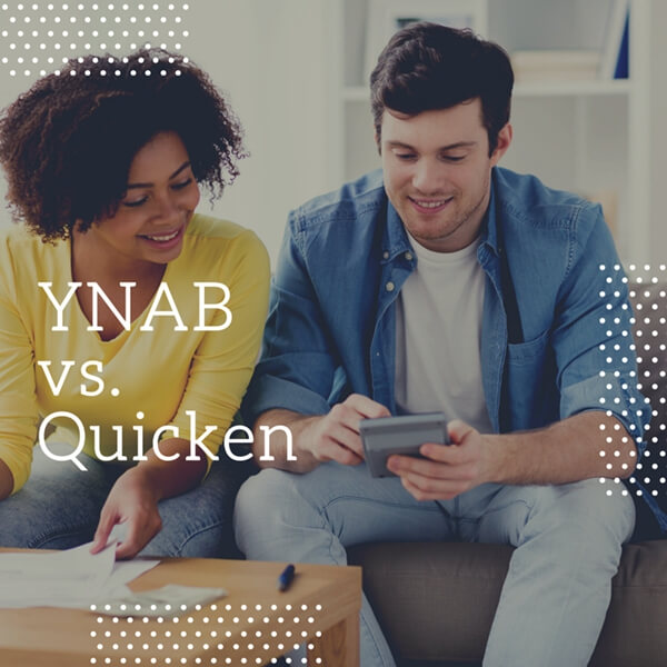 YNAB vs. Quicken: Which Budget App Should You Use in 2020