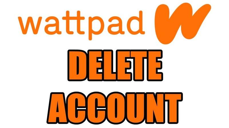 How to Delete Wattpad Account | Wattpad Account Deletion