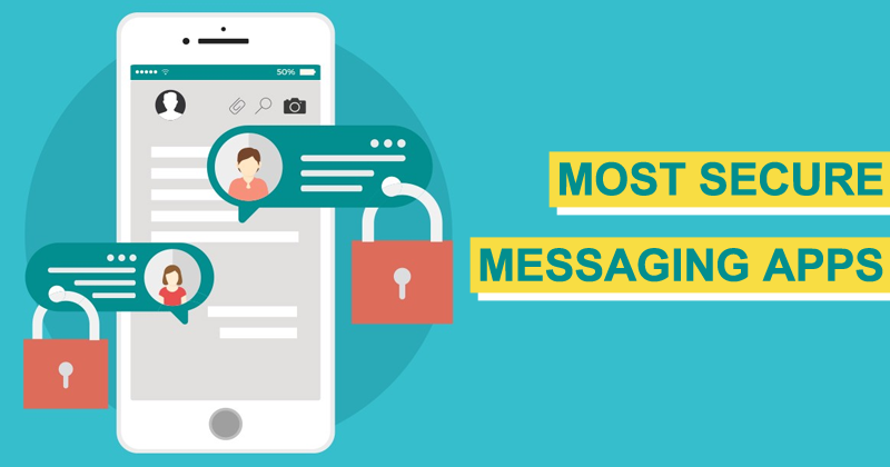 10 Best Secure and Private Messaging Apps for Android & iPhone