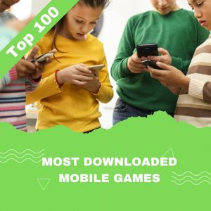 The 100 Most Downloaded Games from 2016 to 2021 So Far