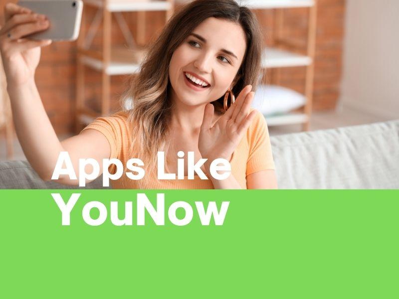 Apps Like YouNow