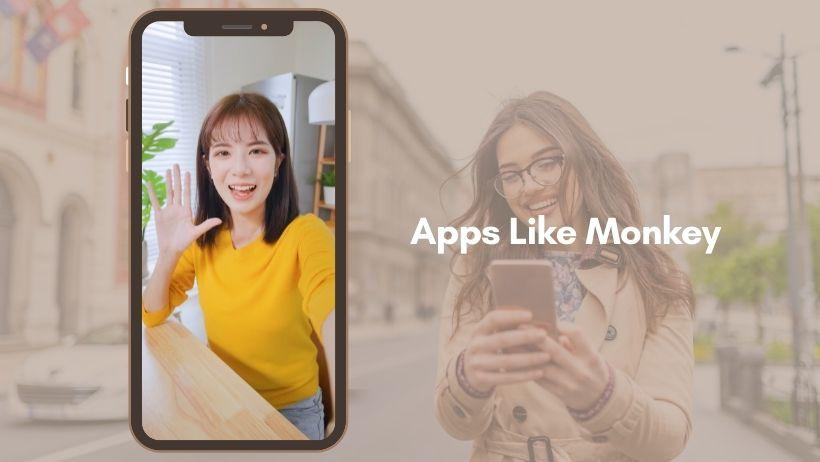 Apps Like Monkey