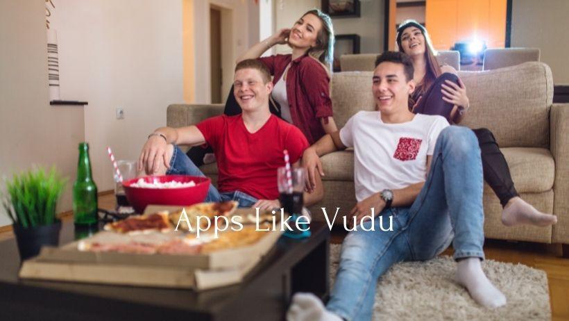 Apps Like Vudu